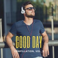 Good Day Music Compilation, Vol.3 — сборник