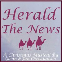 Herald the News — Glenn Christianson & Jan Christianson