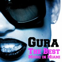 The Best Music in Miami — Gura