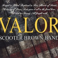 Valor — Scooter Brown Band