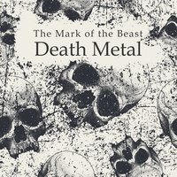 The Mark of the Beast: Death Metal — сборник