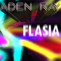 Flasia — Aden Ray