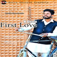 First Love — K Deep
