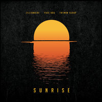Sunrise — Fuse ODG, Fatman Scoop, Jillionaire