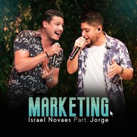 Marketing (ao Vivo) — Israel Novaes, Jorge