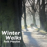 Winter Walks Folk Playlist — сборник