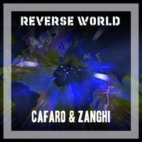 Reverse World — Cafaro & Zanghi