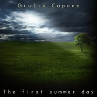 The First Summer Day — Giulio Capone