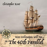 The 40th Parallel — Christopher Kent