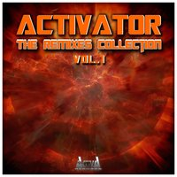 The Remixes Collection, Vol. 1 — Activator
