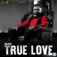 True Love — Aijaz