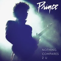 Nothing Compares 2 U — Prince
