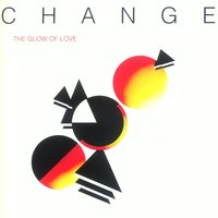 The Glow of Love — Change