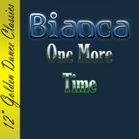 One More Time — Bianca