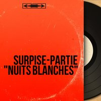 "Surpise-partie ""Nuits blanches"" — сборник"