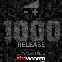 Subwoofer Records Presents: 1000 Release — Ricky Busta