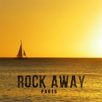 Rock Away — Pages