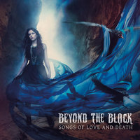 Songs Of Love And Death — Beyond The Black