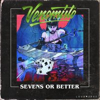 Sevens or Better — Venomisto
