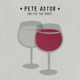 One for the Ghost — Pete Astor