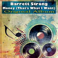 Money (That's What I Want) — Barrett Strong