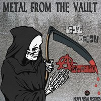 Metal From The Vault - Heavy Metal Anarchy — сборник