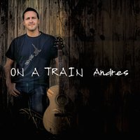 On a Train — Andrés Saavedra