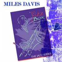 Jazz Box (The Jazz Series) — Miles Davis