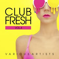 Club Fresh, Vol. 4 — сборник