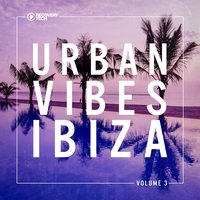 Urban Vibes Ibiza, Vol. 3 — сборник
