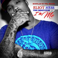 I'm Me, The Beginning EP — Eliot Ness