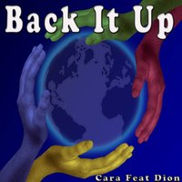 Back It Up — Cara feat. Dion