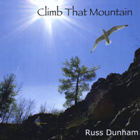 Climb That Mountain — Russ Dunham
