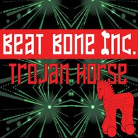 Trojan Horse — Beatbone Inc., Beatbone Inc