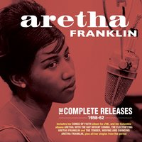 The Complete Releases 1956-62 — Aretha Franklin