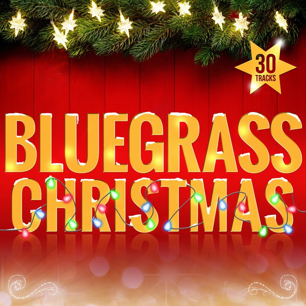 have yourself a merry little christmas - Bluegrass Christmas Music