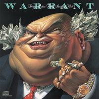 Dirty Rotten Filthy Stinking Rich — Warrant