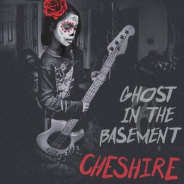 Ghost in the Basement — Cheshire