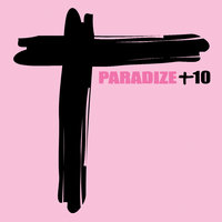 Paradize +10 — Indochine