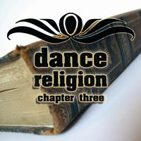 Dance Religion Chapter 3 — сборник