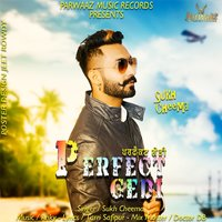Perfect Gedi — Sukh Cheema