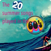 The 20 Summer Songs Played in the '60s — сборник