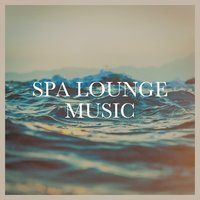 Spa Lounge Music — Acoustic Chill Out, lounge relax, Saint Tropez Radio Lounge Chillout Music Club, Saint Tropez Radio Lounge Chillout Music Club, Acoustic Chill Out, Lounge relax, Жорж Бизе