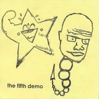 The Fifth Demo — I Hate You When You're Pregnant