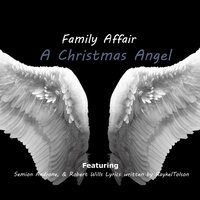 A Christmas Angel — Family Affair, Robert Wills, Semion Androne