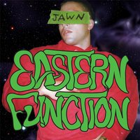 Jawn — Eastern Function