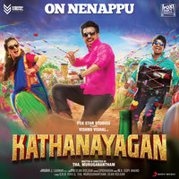 "On Nenappu (From ""Kathanayagan"") — Anirudh Ravichander, Sean Roldan"