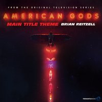 American Gods Main Title Theme — Brian Reitzell