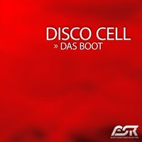 Das Boot — Disco Cell