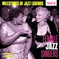 Milestones of Jazz Legends - Female Jazz Singers, Vol. 6 — Nina Simone, Betty Carter, Ray Bryant
